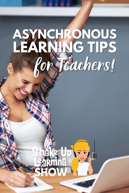 Asynchronous Learning Tips for Teachers