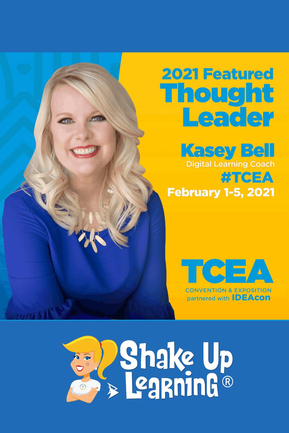 Kasey's TCEA & IDEAcon 2021 Presentations and Resources