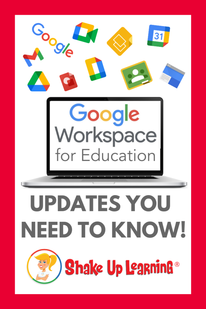 Google Workspace for Education (and other updates you need to know!)