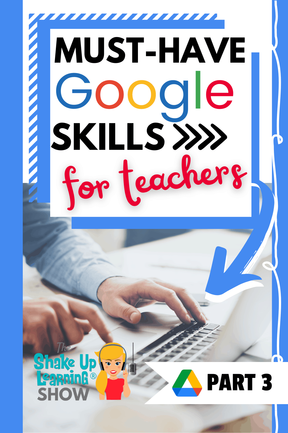 Must-Have Google Skills for Teachers (Part 3 - Google Drive) - SULS0105