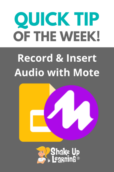 Record and Insert Audio in Google Slides with Mote!