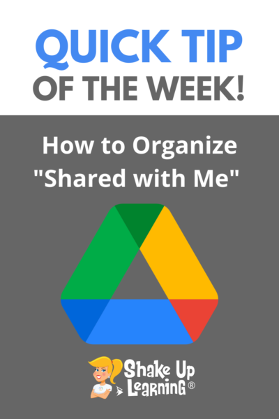 """How to Organize """"Shared with Me"""" in Google Drive"""