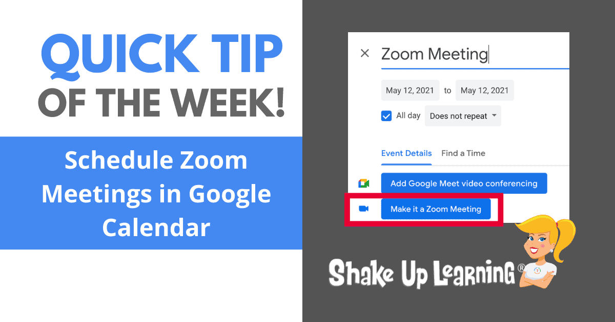 How to Schedule Zoom Meetings in Google Calendar | Shake Up Learning