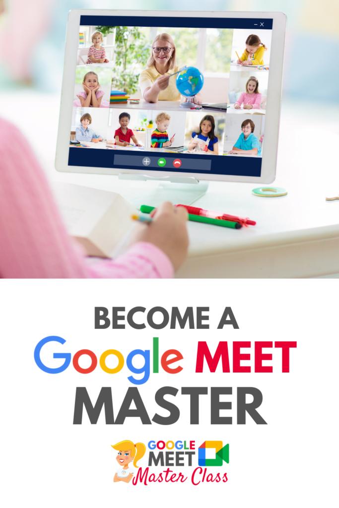 NEW! The Google Meet Master Class
