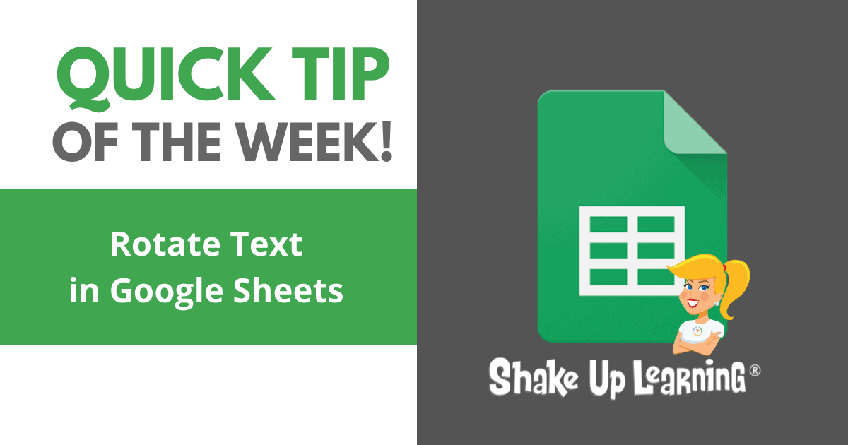 How to Rotate Text in Google Sheets (Grade Book Style!)   Shake Up Learning