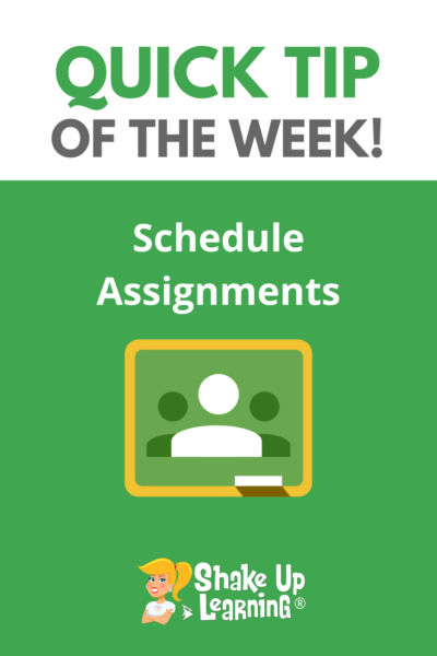 How to Schedule Assignments in Classroom