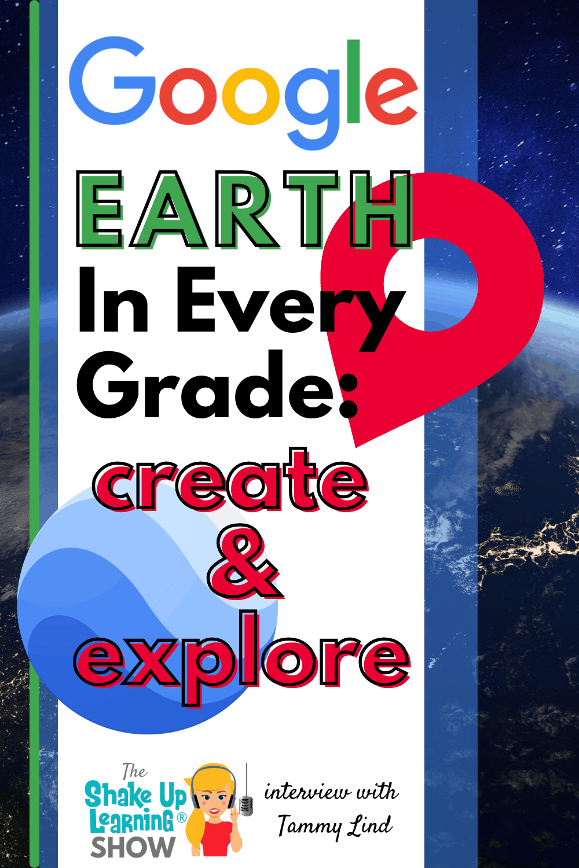 Google Earth in Every Grade: Create and Explore! - SULS0113