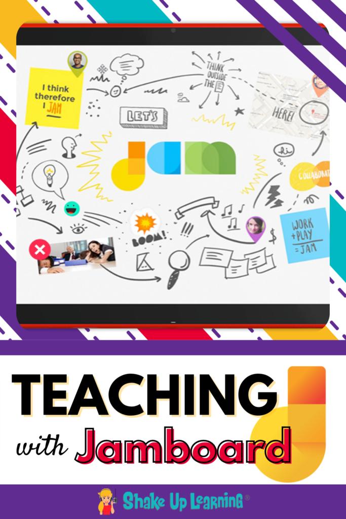 Teaching with Jamboard