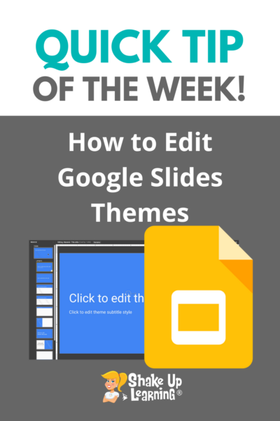 How to Edit Google Slides Themes