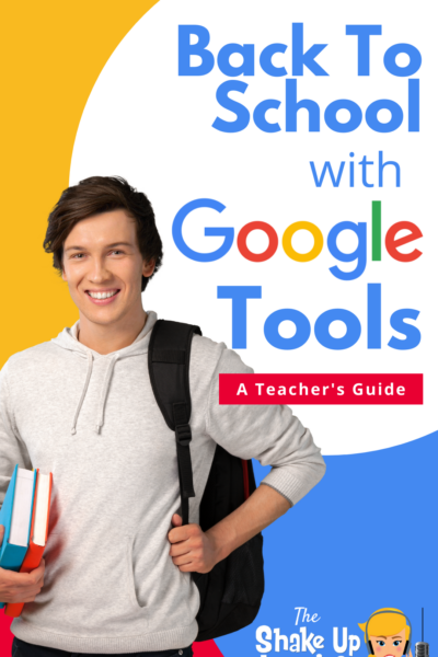 Back to School with Google Tools: A Teacher's Guide