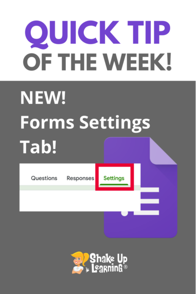 New Settings Tab in Google Forms!