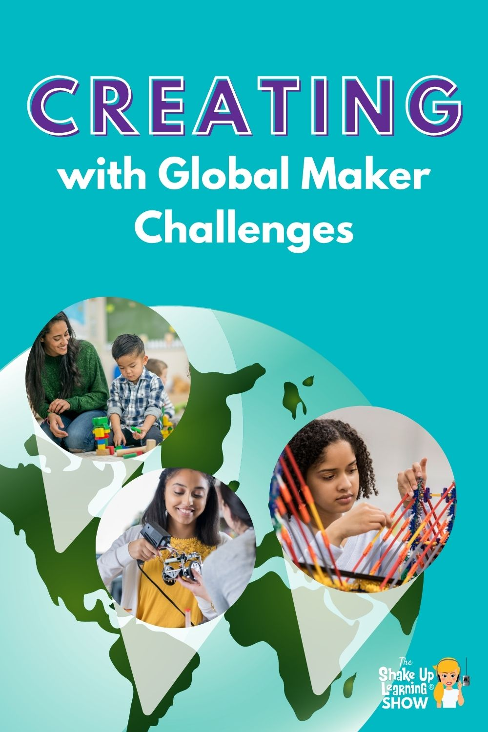 Get Students CREATING with Global Maker Challenges!