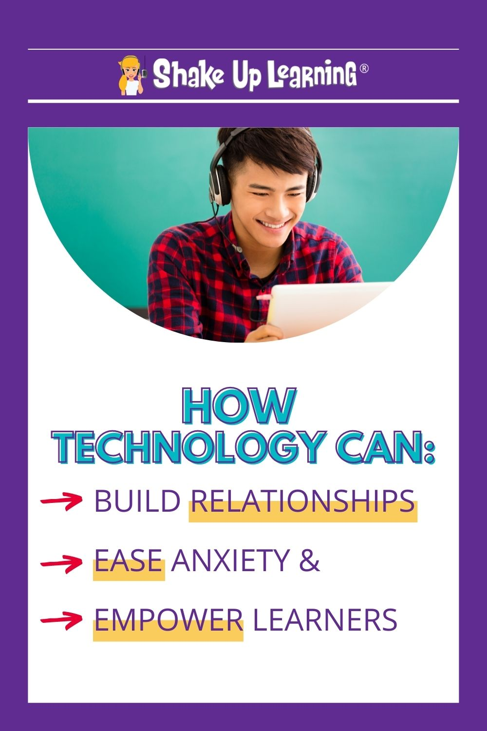 How Technology Can Help Build Relationships, Ease Anxiety, and Empower Learners! – SULS0126
