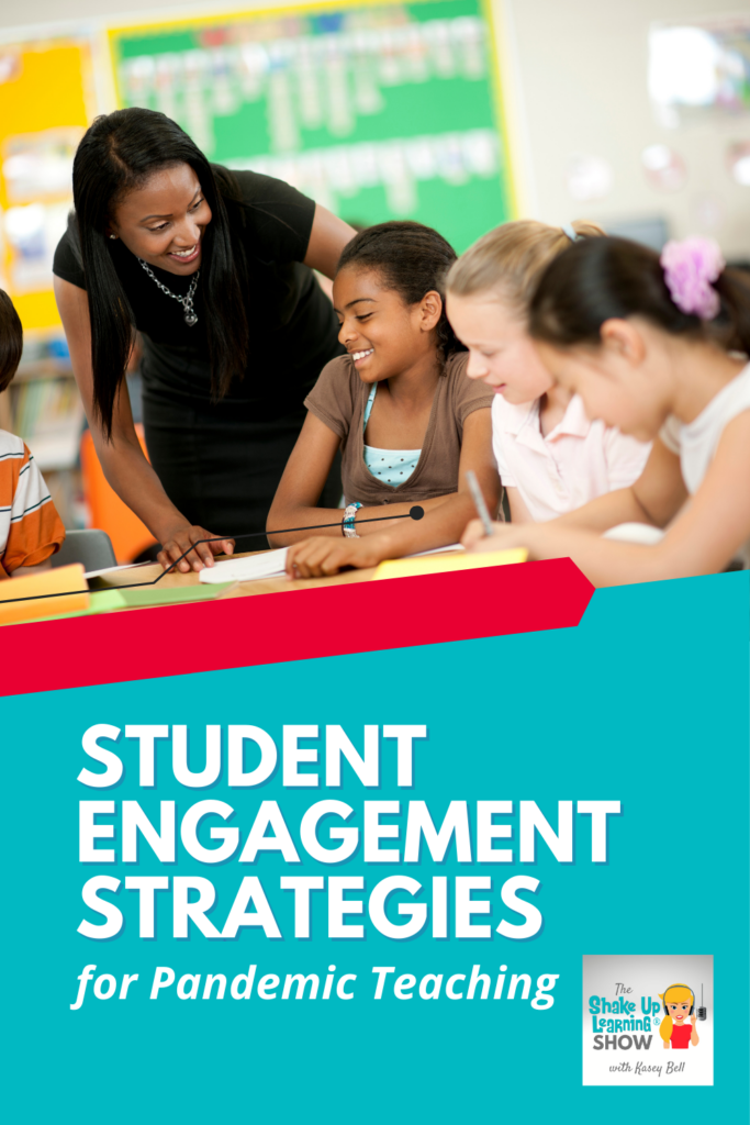 Student Engagement Strategies for Pandemic Teaching